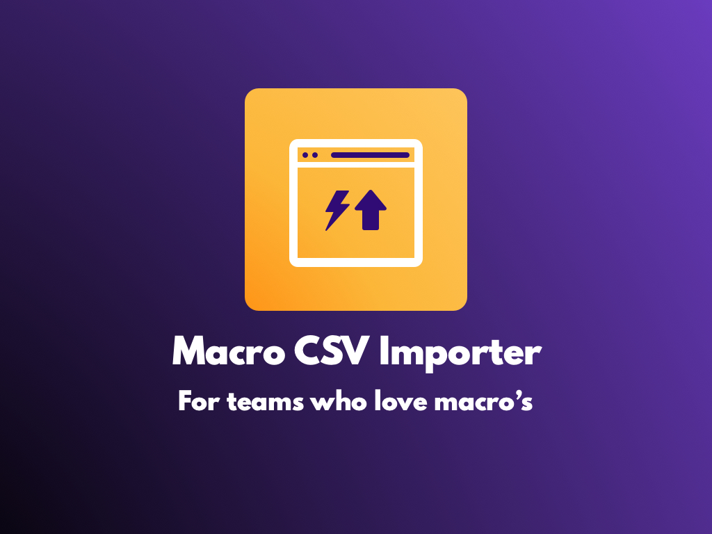 Watch the Macro CSV Importer app video